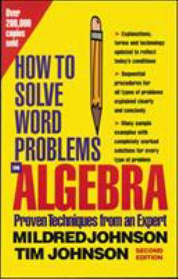 How to Solve Word Problems in Algebra, 2nd Edition 9780071343077