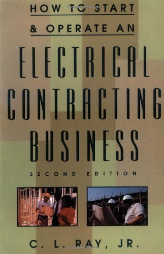 How to Start and Operate an Electrical Contracting Business 9780070526211