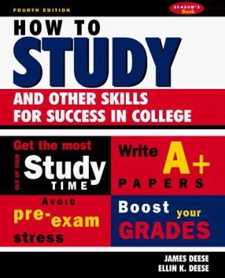 How to Study: And Other Skills for Success in College 9780070162693