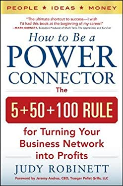 How to be a Power Connector: the 5-50-150 Rule for Turning Your Business Network into Profits