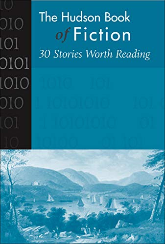 Hudson Book of Fiction: 30 Stories Worth Reading 9780072484397