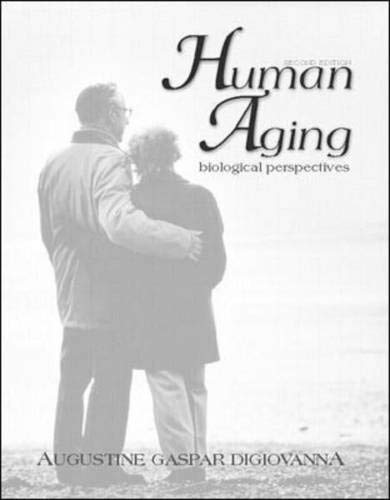 Human Aging: Biological Perspectives 9780072926910