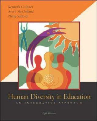 Human Diversity in Education: An Integrative Approach with Powerweb 9780073126517