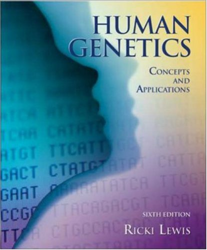 Human Genetics: Concepts and Applications 9780072951745
