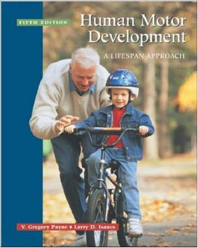 Human Motor Development: A Lifespan Approach: With Free Power Web 9780072525717