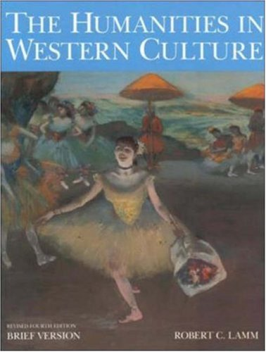 Humanities in Western Culture, Brief Revised Fourth Edition 9780072835984