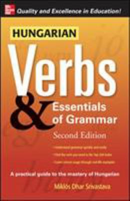 Hungarian Verbs & Essentials of Grammar 9780071498029