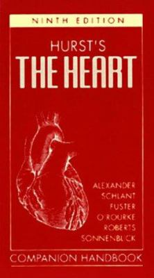 Hurst's the Heart, Arteries, and Veins Companion Handbook