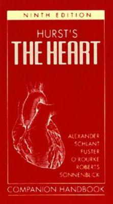 Hurst's the Heart, Arteries, and Veins Companion Handbook