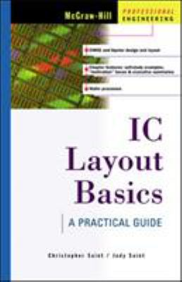 IC Layout Basics IC Layout Basics: A Practical Guide a Practical Guide 9780071386258