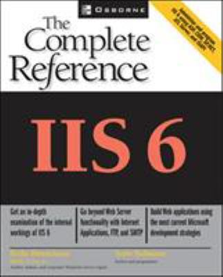 IIS 6: The Complete Reference 9780072224955