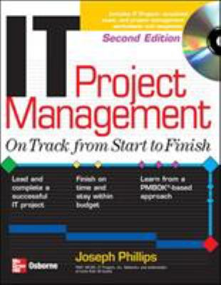IT Project Management: On Track from Start to Finish [With CDROM] 9780072232028