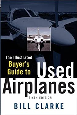 Illustrated Buyer's Guide to Used Airplanes 9780071454278
