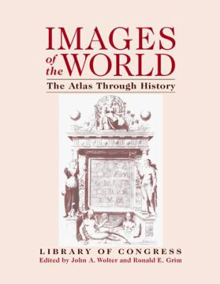 Images of the World: The Atlas Through History 9780070715783
