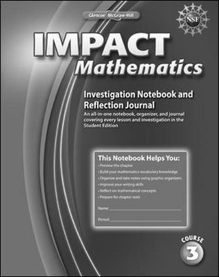 Impact Mathematics, Course 3, Investigation Notebook and Reflection Journal 9780078897542