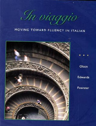 In Viaggio: Moving Toward Fluency in Italian 9780072402643