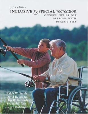 Inclusive and Special Recreation: Opportunities for Persons with Disabilities with Powerweb Bind-In Card 9780072985443
