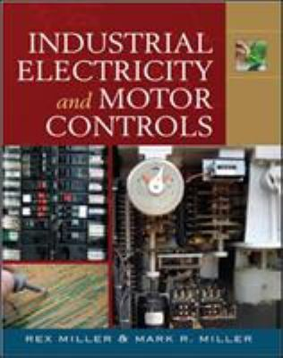 Industrial Electricity & Motor Controls 9780071544764