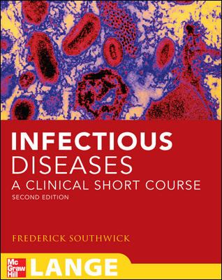Infectious Diseases: A Clinical Short Course