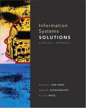 Information Systems Solutions: A Project Approach 9780073524368
