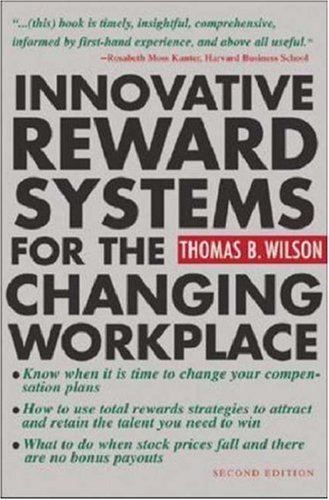Innovative Reward Systems for the Changing Workplace 9780071402941