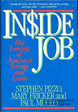 Inside Job : The Looting of America's Savings and Loans
