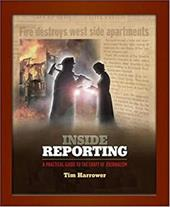 Inside Reporting: A Practical Guide to t...