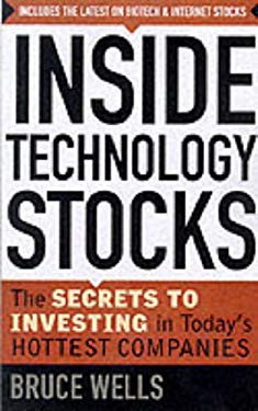 Inside Technology Stocks: The Secrets to Investing in Today's Hottest Companies 9780071359849