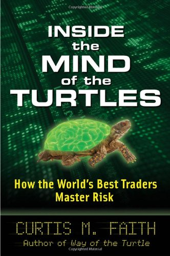 Inside the Mind of the Turtles: How the World's Best Traders Master Risk 9780071602433