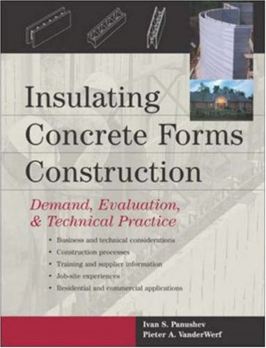 Insulating Concrete Forms Construction: Demand, Evaluation, & Technical Practice 9780071430579