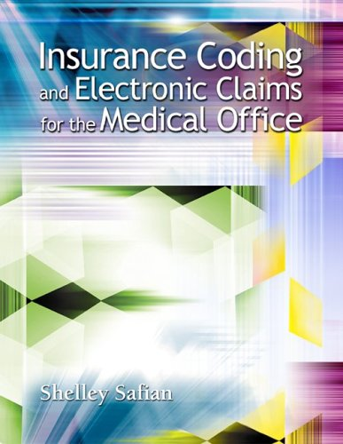 Insurance Coding and Electronic Claims for the Medical Office 9780073053073
