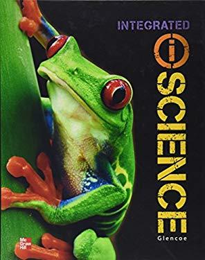 Glencoe Integrated iScience, Course 1, Grade 6, Student