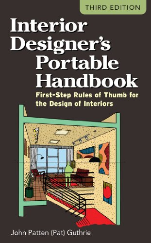 Interior Designer's Portable Handbook: First-Step Rules of Thumb for the Design of Interiors 9780071782067