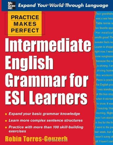 Intermediate English Grammar for ESL Learners 9780071462938