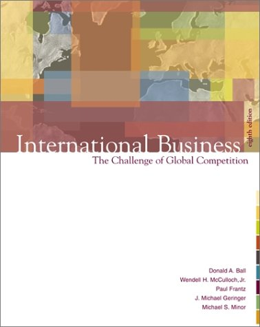International Business: The Challenge of Global Competition W/ Student CD, Map, Powerweb, and Cesim Simulation [With CDROM] 9780072485547