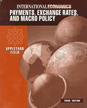 International Economics: Payments, Exchange Rates, and Macro Policy 9780071093224