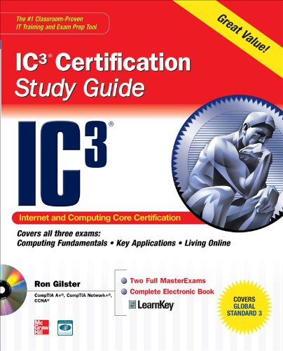 IC3 Internet Core and Computing Certification Study Guide [With CDROM] 9780071638111