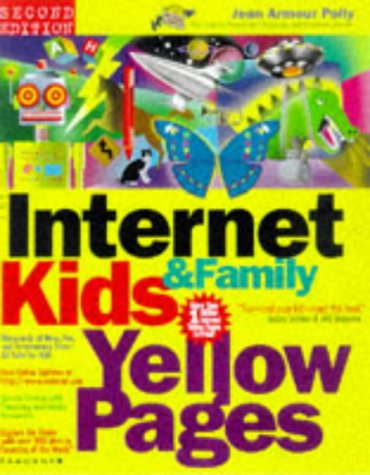 Internet Kids and Family Yellow Pages, 2nd Ed 9780078823404