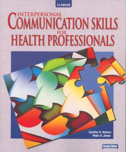 Interpersonal Communication Skills for Health Professionals 9780078203121