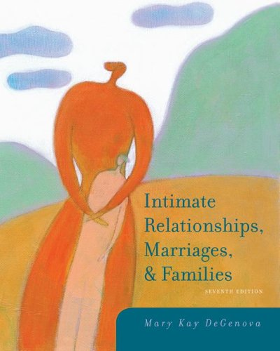 Intimate Relationships, Marriages, and Families 9780073528106