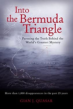 Into the Bermuda Triangle: Pursuing the Truth Behind the World's Greatest Mystery 9780071426404