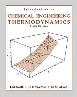 Introduction to Chemical Engineering Thermodynamics 6th edition (TATA McGraw-Hill Edition)