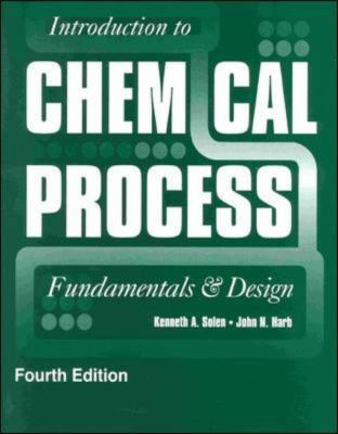 Introduction to Chemical Process: Fundamentals and Design 9780073407937