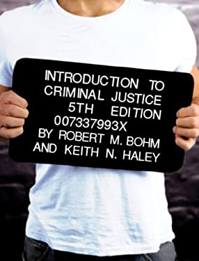 Introduction to Criminal Justice - 5th Edition