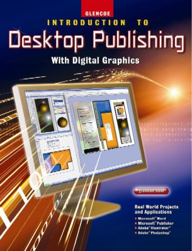 Introduction to Desktop Publishing with Digital Graphics 9780078729133