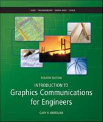 Introduction to Graphics Communications for Engineers 9780073522647