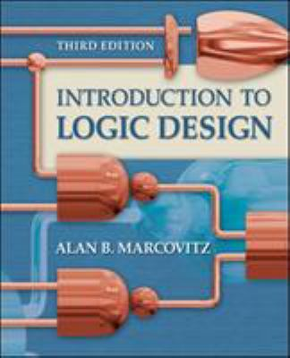 Introduction to Logic Design 9780073191645