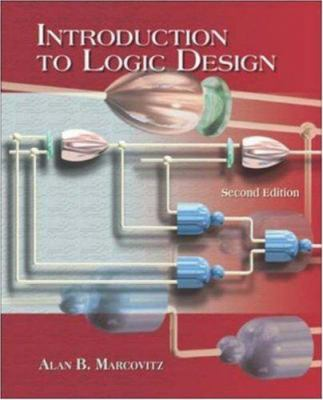 Introduction to Logic Design with CD ROM 9780072951769
