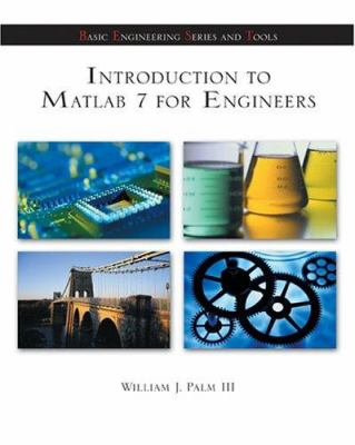 Introduction to MATLAB 7 for Engineers 9780072548181