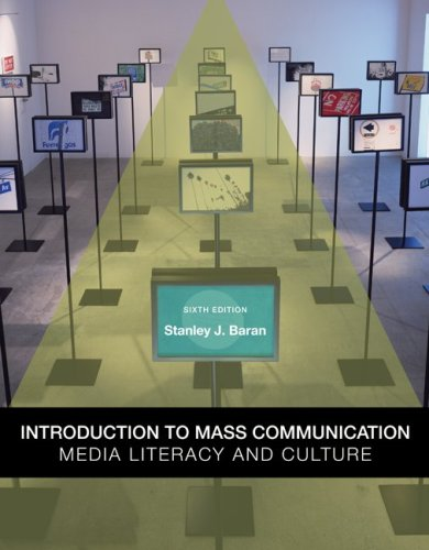 Introduction to Mass Communication: Media Literacy and Culture 9780073378909